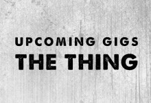 Next concerts of The Thing